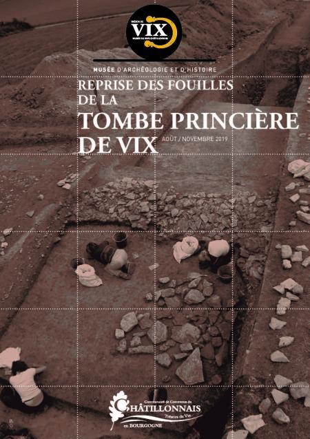 Reprise des fouilles de la tombe de Vix